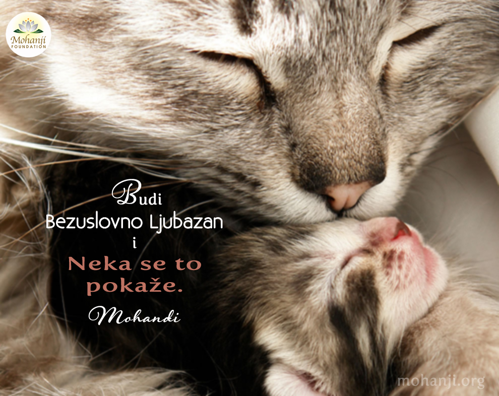 Mohanji Quote In Serbian – Be Unconditionally Kind And Let It Show