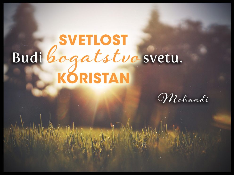 Mohanji Quote In Serbian – Be Wealth To The World