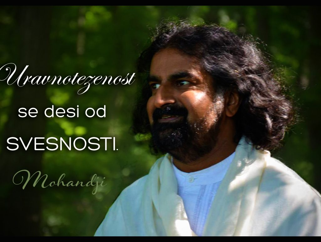 Mohanji Quote In Serbian – Equanimity Happens Out Of Awareness