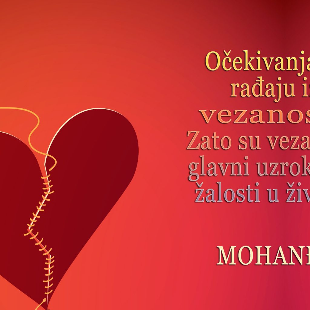 Mohanji Quote In Serbian – Expectations Are Born Out Of Attachments