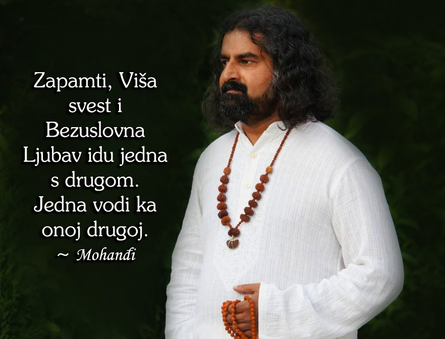 Mohanji Quote In Serbian – Higher Awareness And Unconditional Love