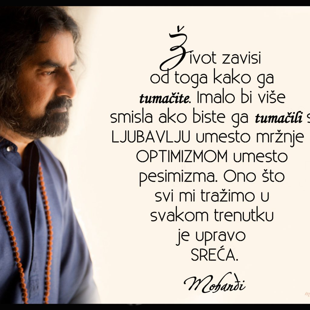 Mohanji Quote In Serbian – Life Depends On How You Interpret It