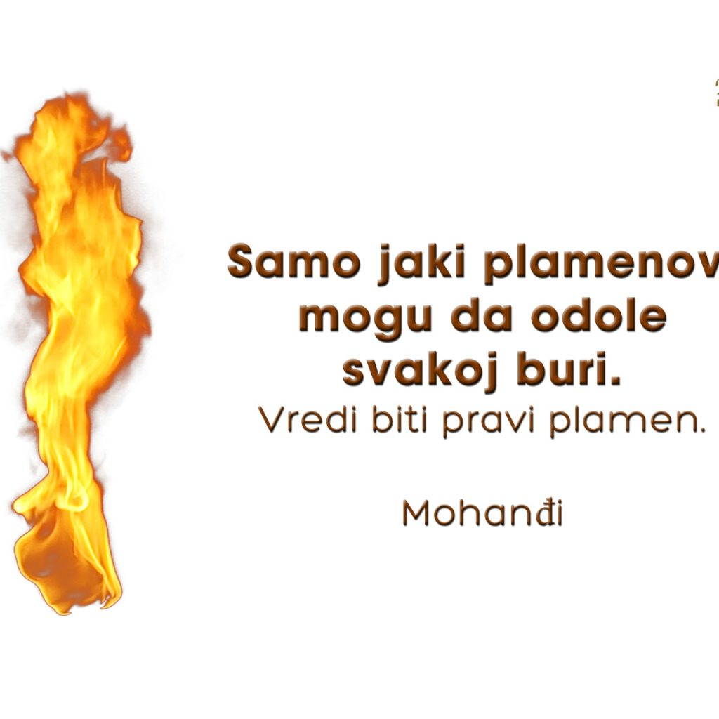 Mohanji Quote In Serbian – Only Strong Flames Can Weather All Storms