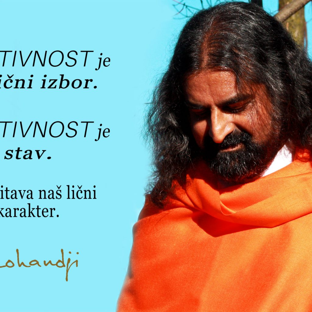 Mohanji Quote In Serbian – Positivity Is Our Personal Choice