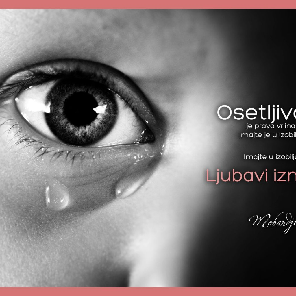 Mohanji Quote In Serbian – Sensitiveness Is A Real Virtue