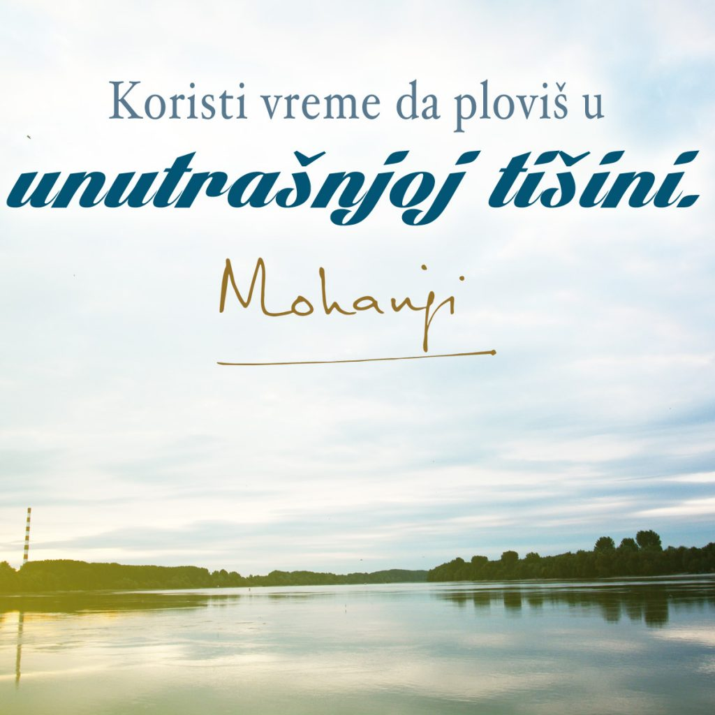 Mohanji Quote In Serbian – Use The Time To Float In The Silence Within