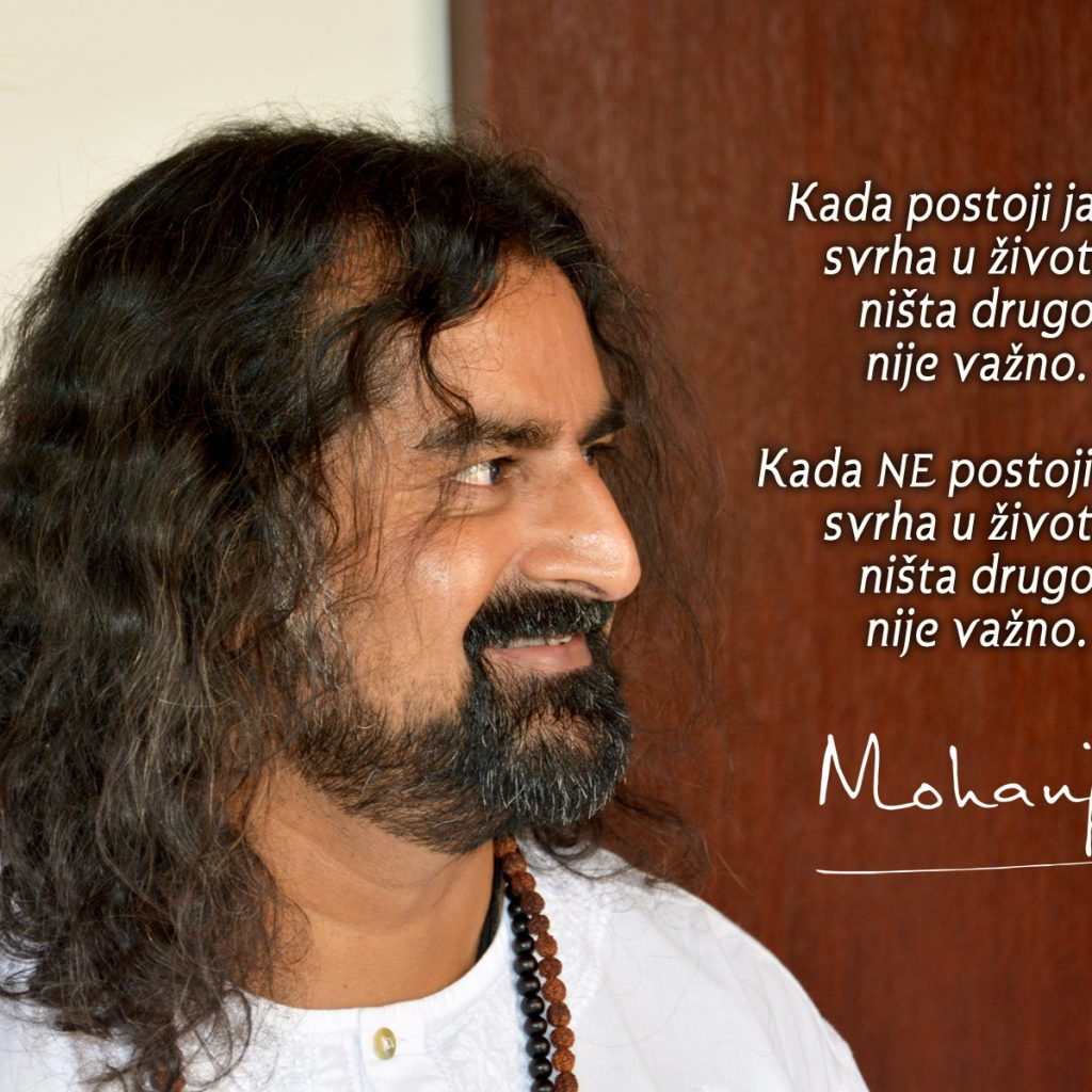 Mohanji Quote In Serbian – When There Is No Clear Purpose In Life