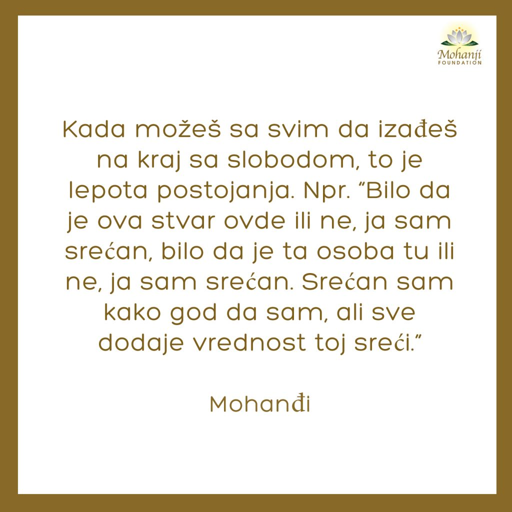 Mohanji Quote In Serbian – When You Are Able To Handle