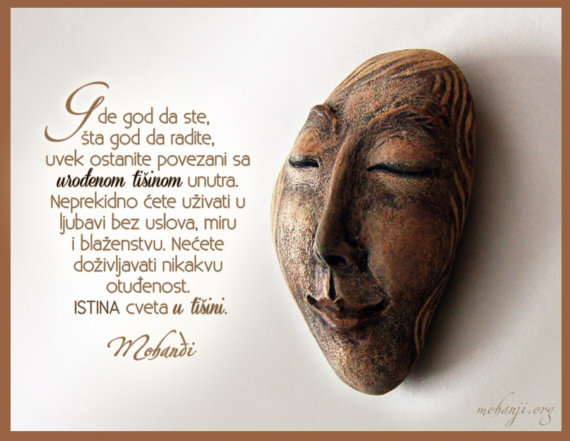 Mohanji Quote In Serbian – Wherever You Are, Whatever You Do
