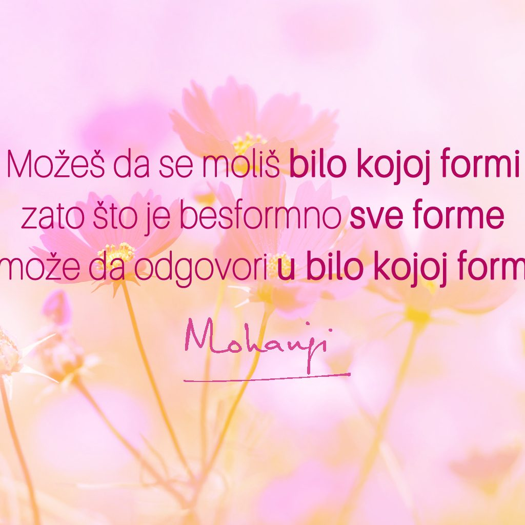 Mohanji Quote In Serbian – You Can Pray To Any Form