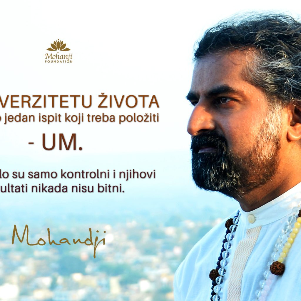 Mohanji Quote In Serbian – In The University Of Life