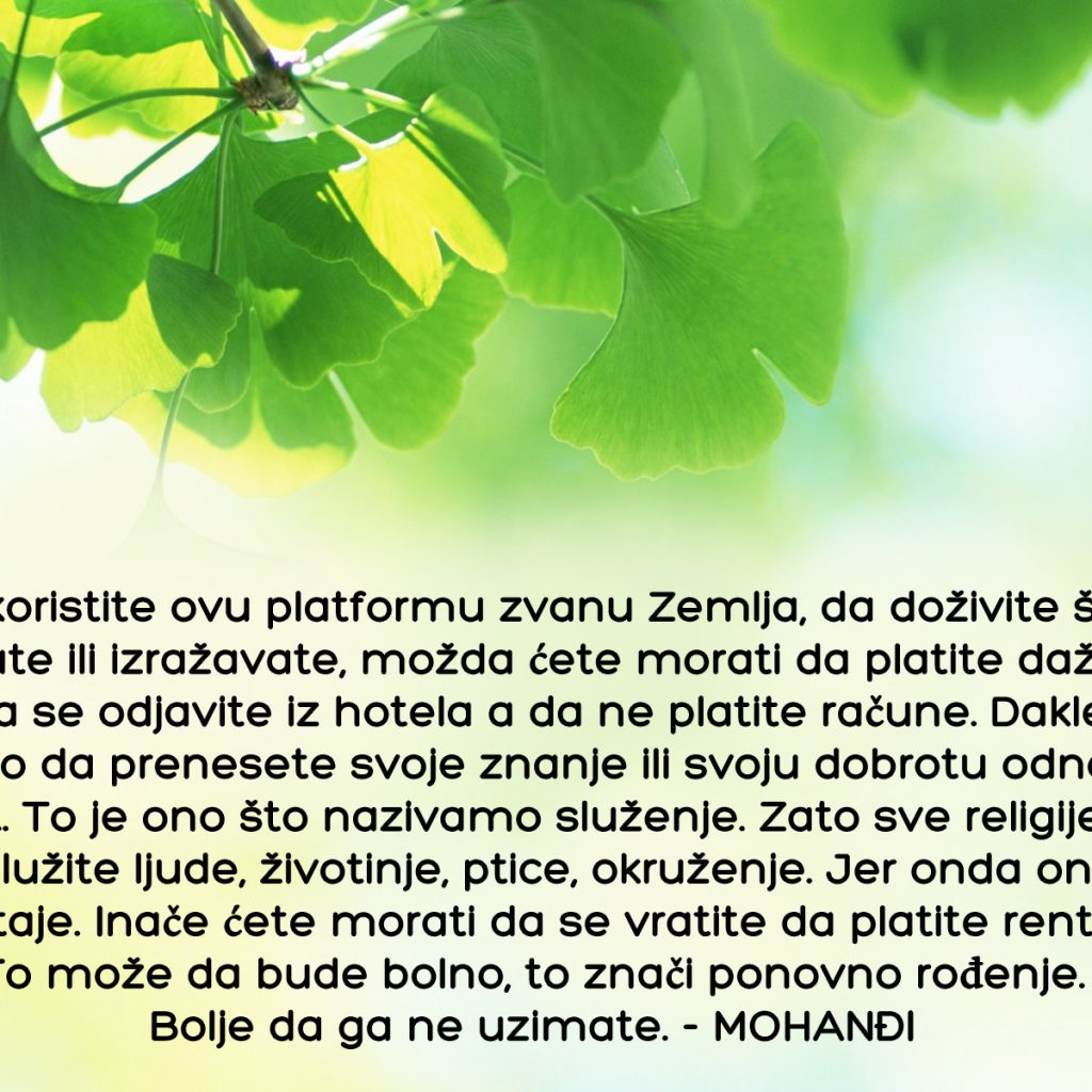 Mohanji Quotes In Serbian – As Long As You Are Using This